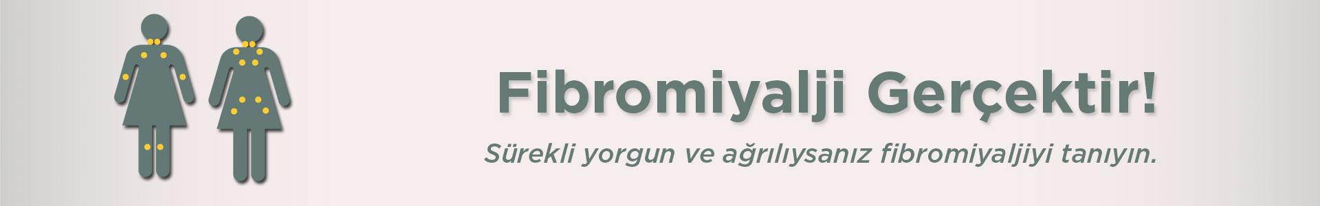 Fibromiyalji gerçektir! sürekli yorgun ve ağrılıysanız fibromiyaljiyi tanıyın.